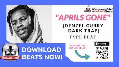 Denzel Curry Type Beat Aprils Gone