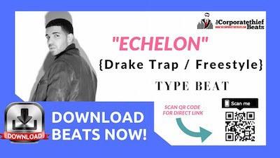 Drake Freestyle Type Beat Echelon